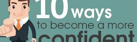10 Ways To Become More Confident